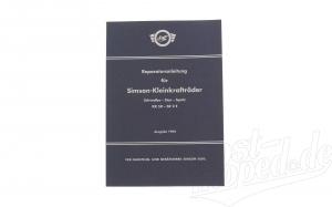 """Reparaturanleitung """"""""Schwalbe-Star-Spatz"""""""" Ausgabe 1964 KR50 - SR2E - M53 - Sö4"""