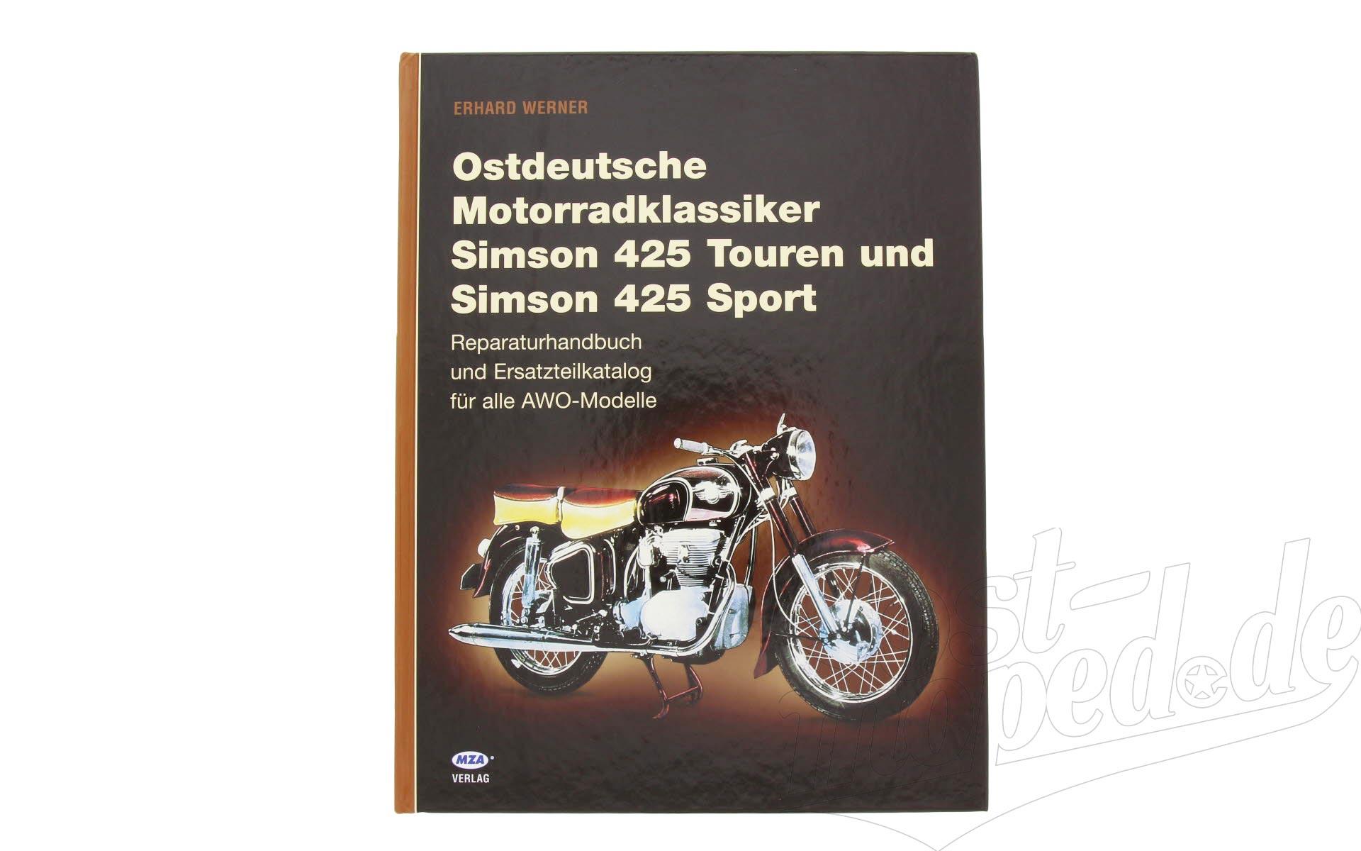 """Buch """"""""Ostdeutsche Motorradklassiker Simson 425""""""""   978-3-9809481-4-5"""